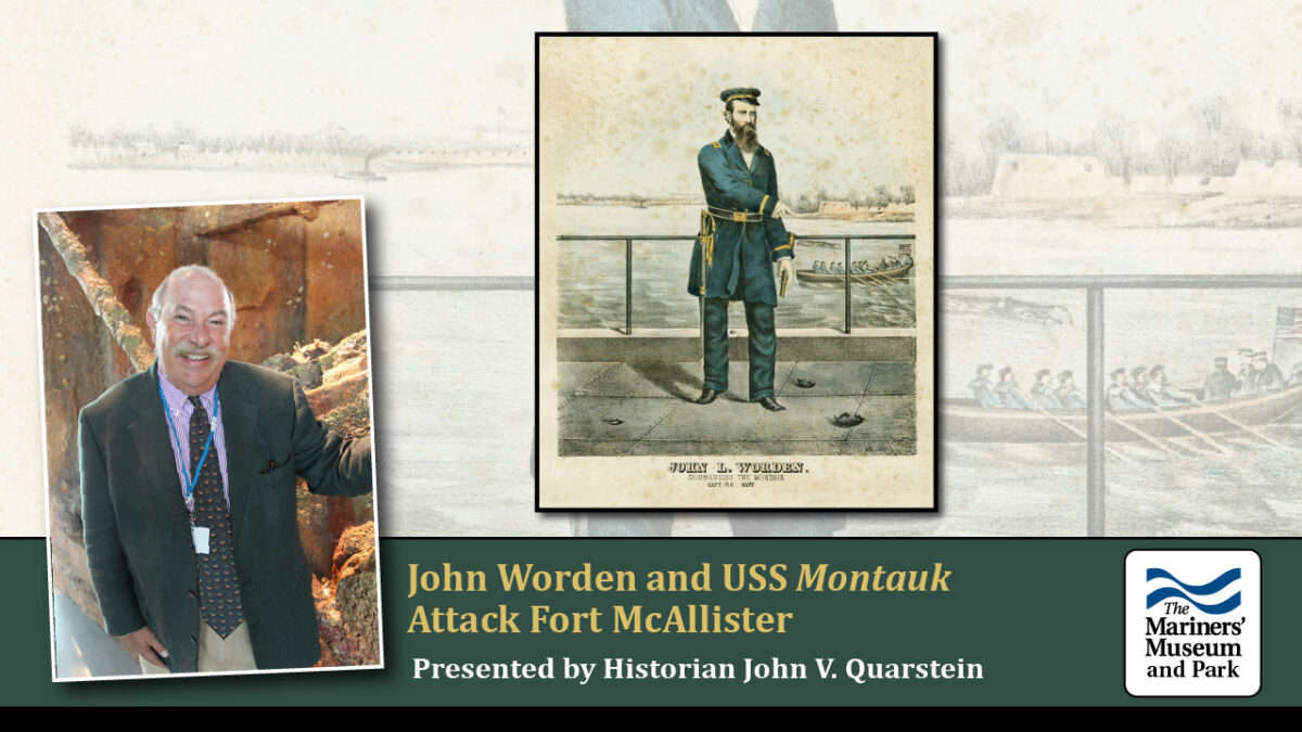 Worden and USS Montauk: The Bombardment of Fort McAllister