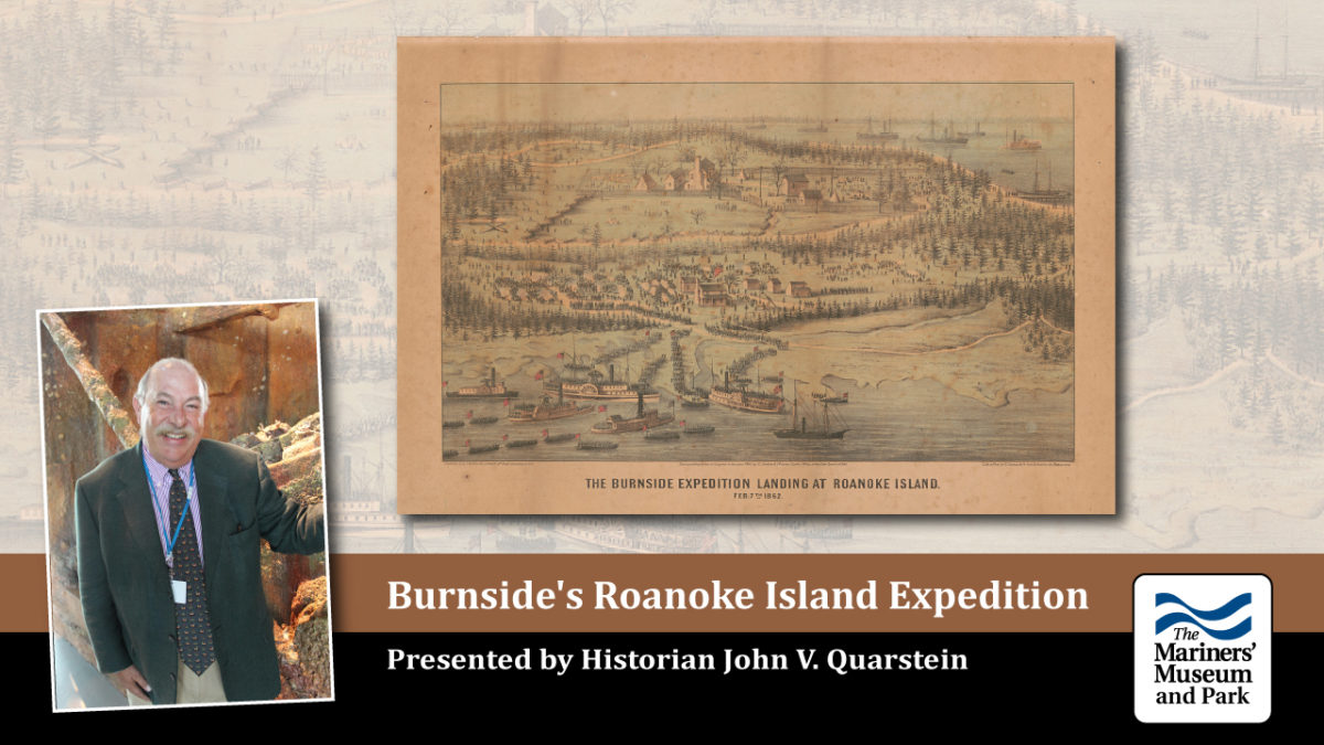 Burnside's Roanoke Island Expedition: The Battle for the North Carolina Sounds