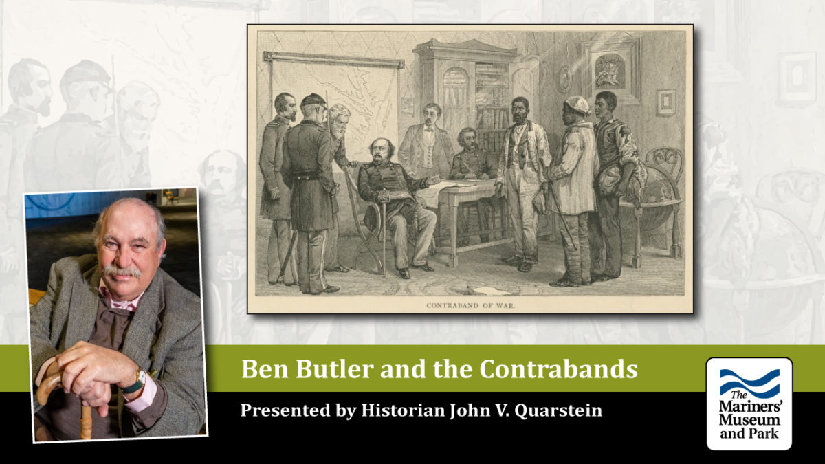 Ben Butler and the Contrabands
